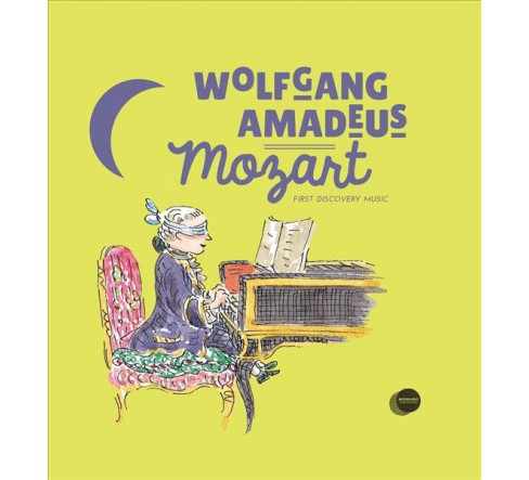 Wolfgang Amadeus Mozart -  (First Discovery Music) by Yann Walcker (Hardcover) - image 1 of 1