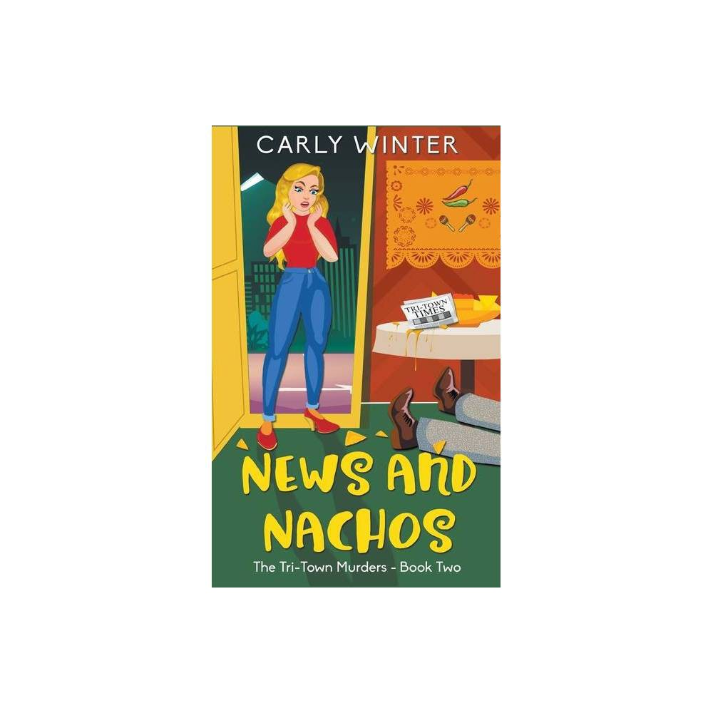 News And Nachos Large Print Large Print By Carly Winter Paperback