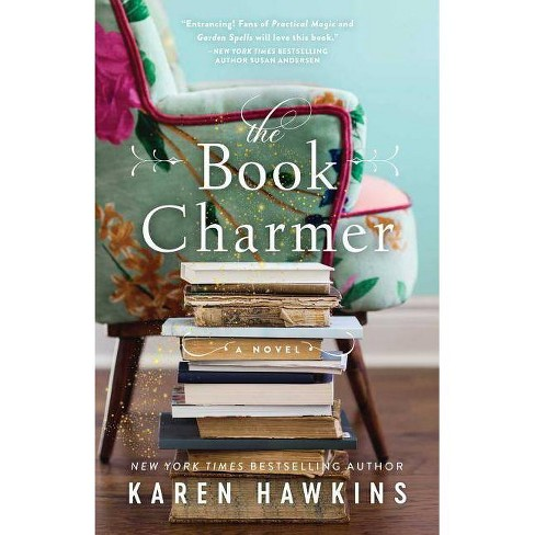The Book Charmer - by  Karen Hawkins (Paperback) - image 1 of 1
