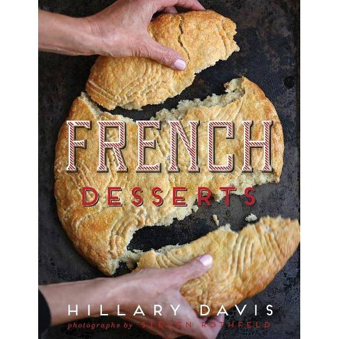 French Desserts - by  Hillary Davis (Hardcover) - image 1 of 1