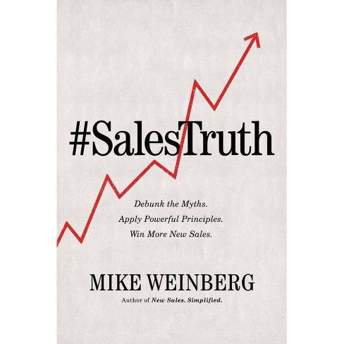 Sales Truth - by  Mike Weinberg (Hardcover) - image 1 of 1