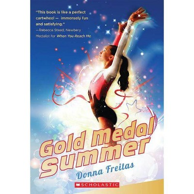 Gold Medal Summer - by  Donna Freitas (Paperback)