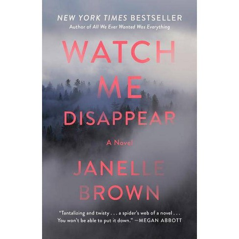 Watch Me Disappear -  Reprint by Janelle Brown (Paperback) - image 1 of 1