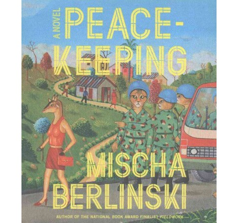 Peace-Keeping (Unabridged) (CD/Spoken Word) (Mischa Berlinski) - image 1 of 1
