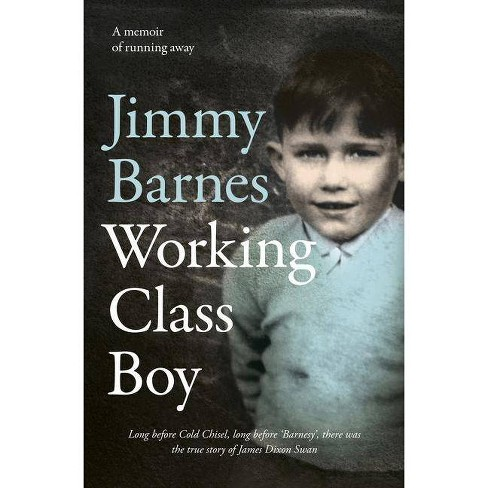 Working Class Boy - by  Jimmy Barnes (Hardcover) - image 1 of 1