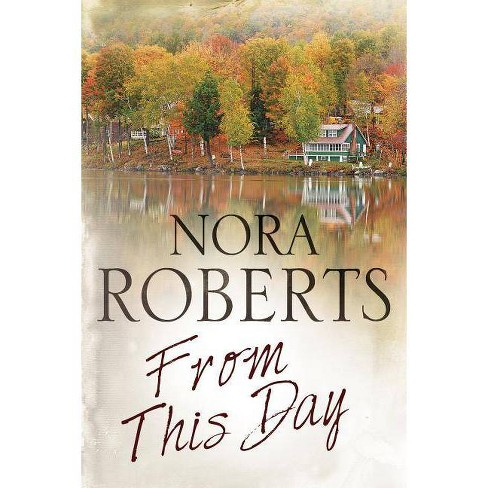 From This Day - by  Nora Roberts (Hardcover) - image 1 of 1