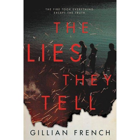 The Lies They Tell - by  Gillian French (Paperback) - image 1 of 1