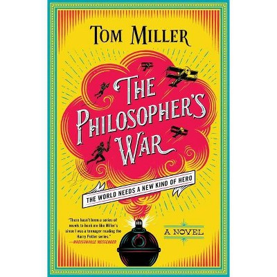 The Philosopher's War, Volume 2 - (Philosophers) by  Tom Miller (Paperback)