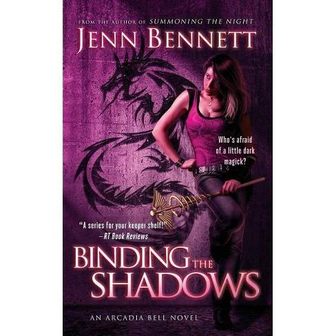 Binding the Shadows - by  Jenn Bennett (Paperback) - image 1 of 1
