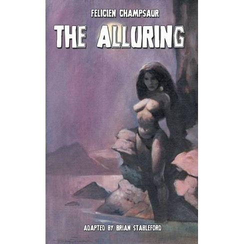 The Alluring - by  Felicien Champsaur (Paperback) - image 1 of 1