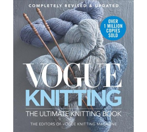 Vogue Knitting : The Ultimate Knitting Book -  Revised (Vogue Knitting) (Hardcover) - image 1 of 1