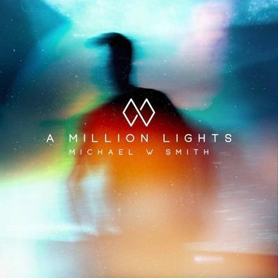 Michael W Smith - Million Lights (CD)