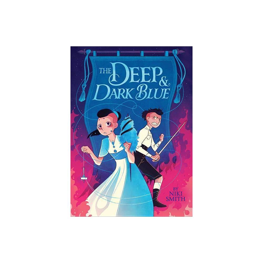 The Deep Dark Blue By Niki Smith Hardcover