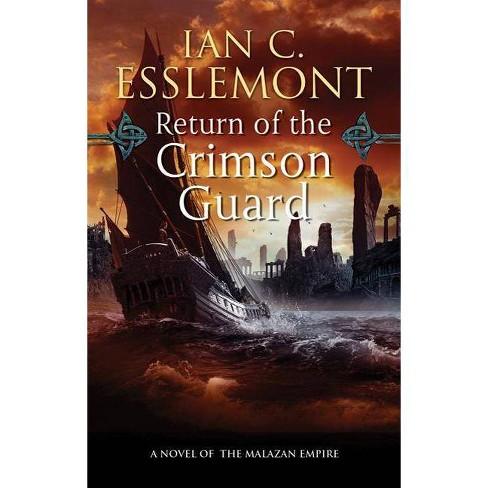 Return of the Crimson Guard - (Malazan Empire Novels (Unnumbered)) by  Ian C Esslemont (Paperback) - image 1 of 1