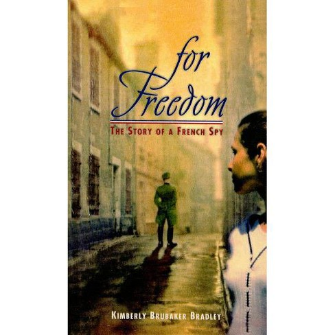 For Freedom - by  Kimberly Brubaker Bradley (Hardcover) - image 1 of 1