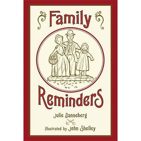 Family Reminders - by  Julie Danneberg (Hardcover) - image 1 of 1