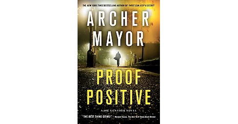 Proof Positive (Reprint) (Paperback) (Archer Mayor) - image 1 of 1