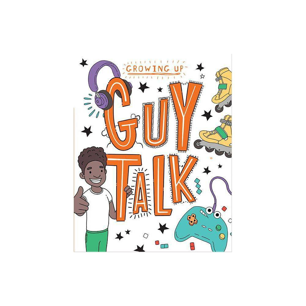 Guy Talk Growing Up By Lizzie Cox Paperback