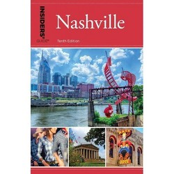 Insiders' Guide(r) to Nashville - 10 Edition by  Jackie Sheckler Finch (Paperback)