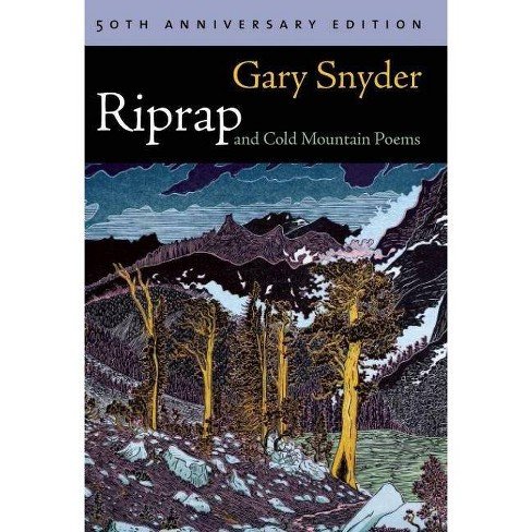 Riprap And Cold Mountain Poems 50 Edition By Gary Snyder Paperback