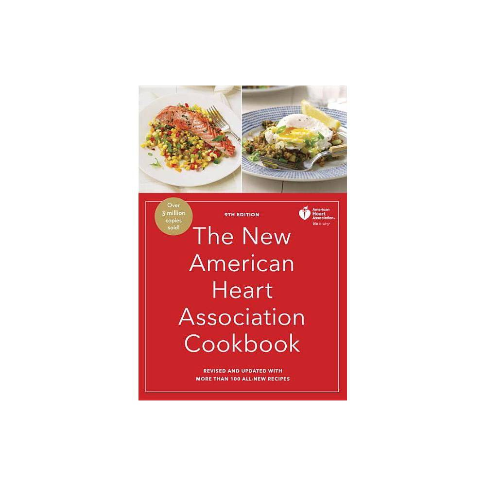 The New American Heart Association Cookbook 9th Edition Hardcover