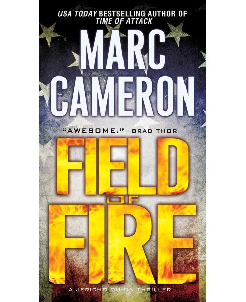 Field of Fire (Paperback) (Marc Cameron) - image 1 of 1