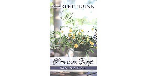 Promises Kept (Large Print) (Hardcover) (Scarlett Dunn) - image 1 of 1