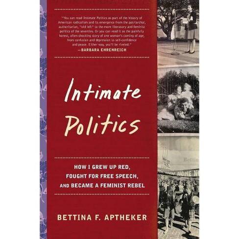Intimate Politics - by  Bettina Aptheker (Paperback) - image 1 of 1