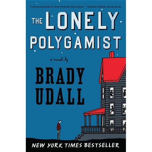 The Lonely Polygamist - by  Brady Udall (Paperback) - image 1 of 1