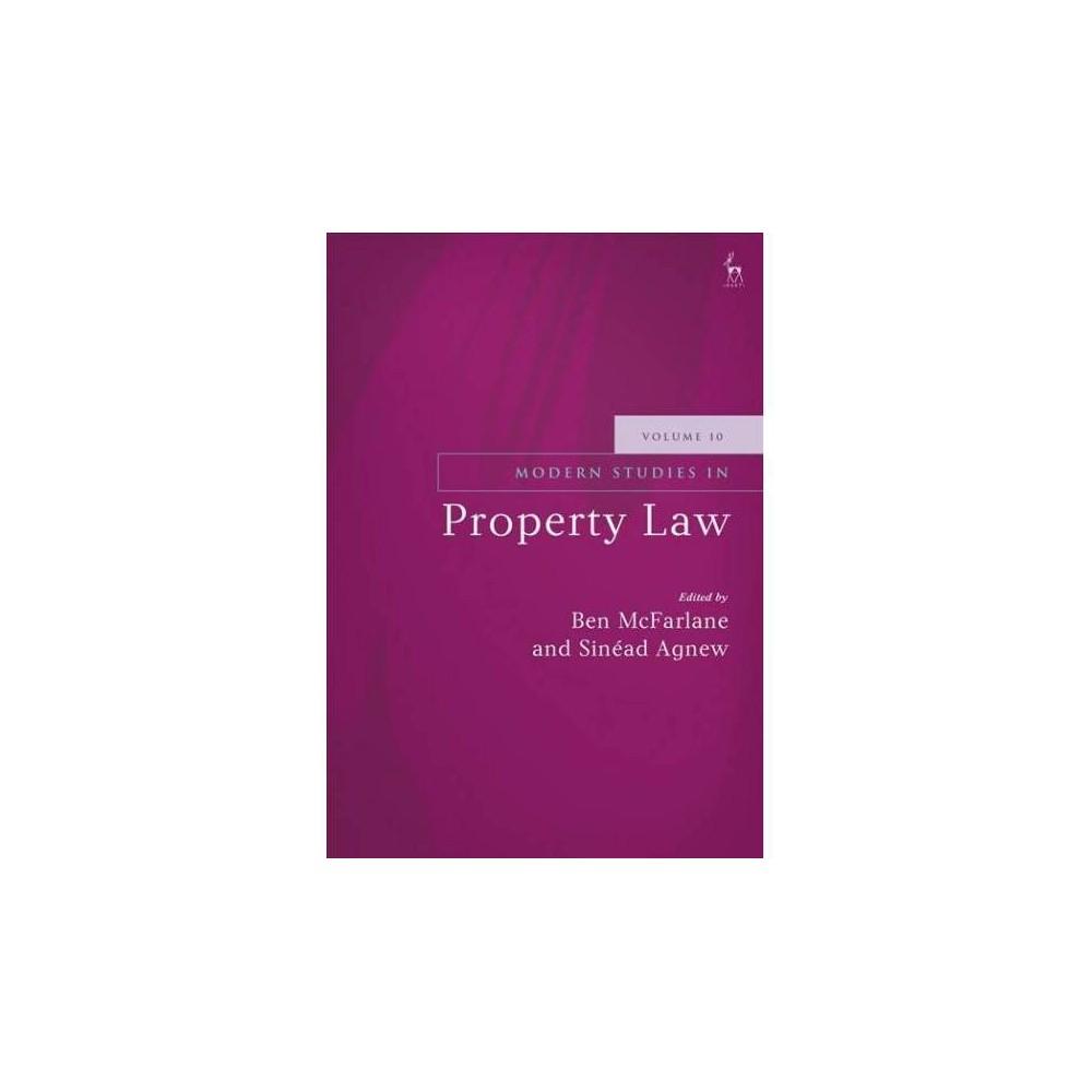 Modern Studies in Property Law - (Modern Studies in Property Law) (Hardcover)