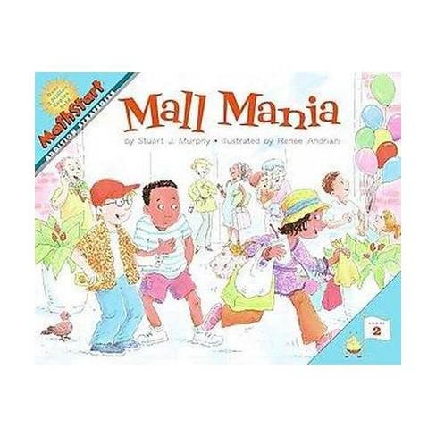 Mall Mania - (Mathstart: Level 2 (HarperCollins Paperback)) by  Stuart J Murphy (Paperback) - image 1 of 1