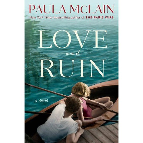 Love and Ruin -  by Paula McLain (Hardcover) - image 1 of 1