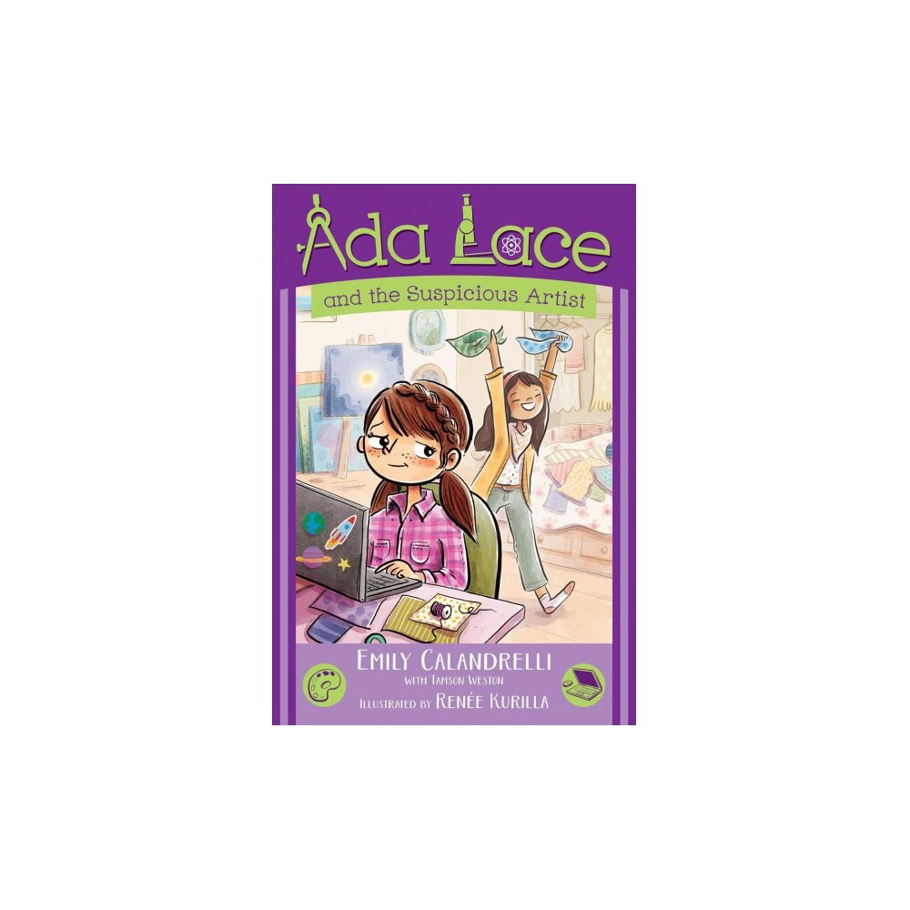 Ada Lace and the Suspicious Artist - (Ada Lace Adventures) by Emily Calandrelli (Paperback)