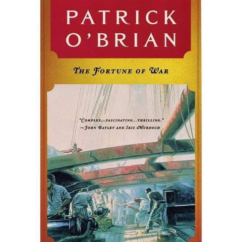 The Fortune of War - (Aubrey-Maturin (Paperback)) by  Patrick O'Brian (Paperback) - image 1 of 1