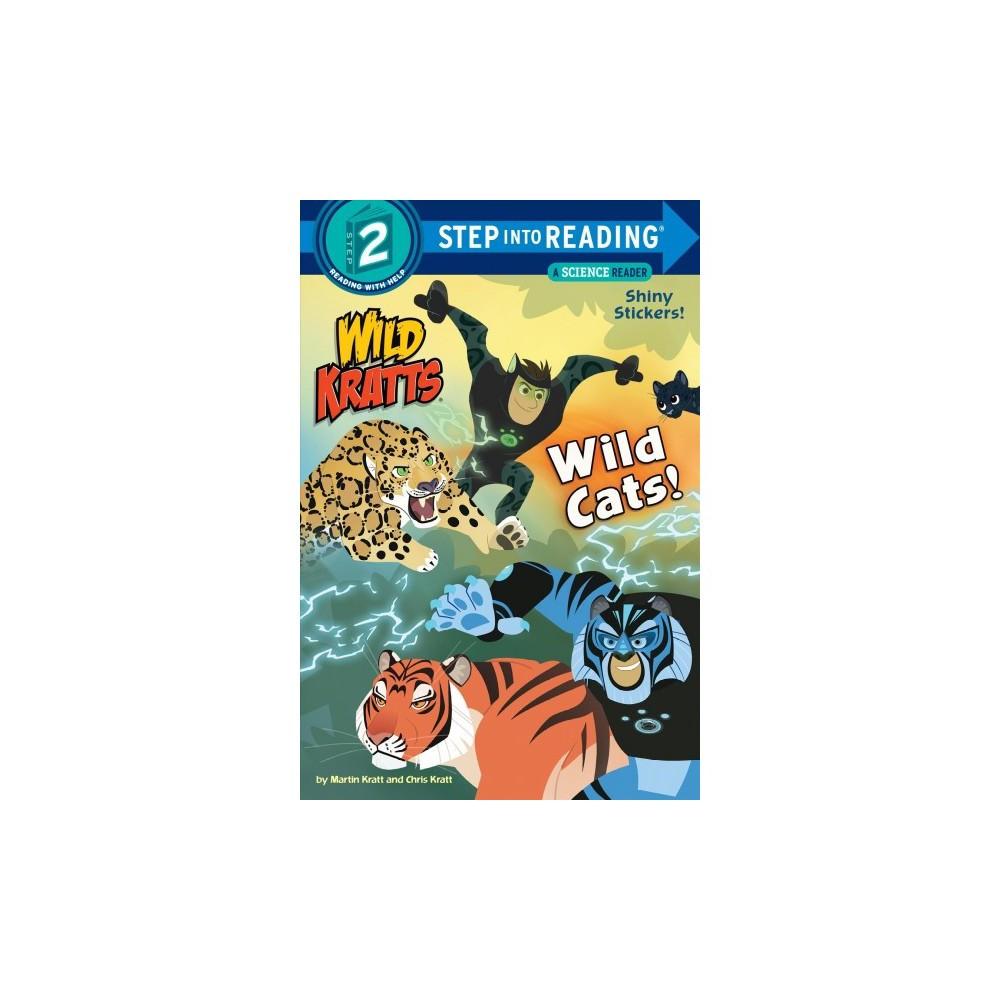 Wild Cats Wild Kratts Step Into Reading By Chris Kratt Martin Kratt Paperback