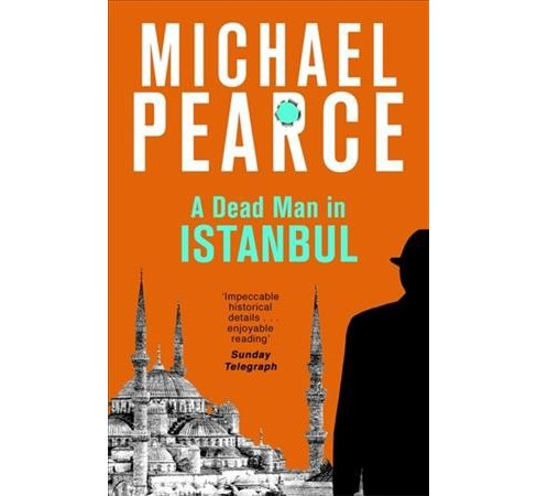 Dead Man in Istanbul (Paperback) (Michael Pearce) - image 1 of 1