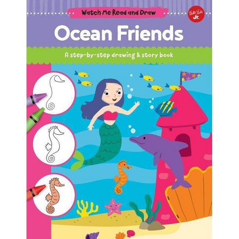 Ocean Friends - (Watch Me Read and Draw) by  Samantha Chagollan (Hardcover) - image 1 of 1