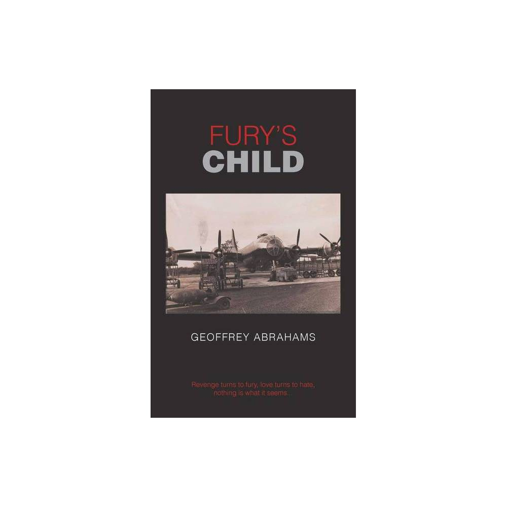 Fury S Child By Geoffrey Abrahams Paperback
