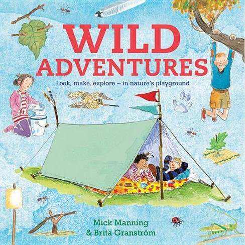 Wild Adventures - by  Brita Granstrom & Mick Manning (Hardcover) - image 1 of 1