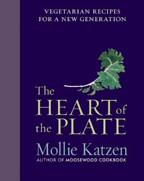 Heart of the Plate : Vegetarian Recipes for a New Generation (Hardcover) (Mollie Katzen) - image 1 of 1