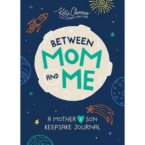 Between Mom and Me - by  Katie Clemons (Paperback) - image 1 of 1
