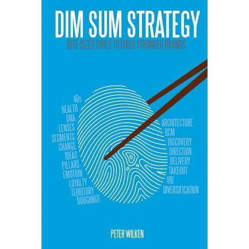 Dim Sum Strategy - by  Peter Wilken (Paperback) - image 1 of 1