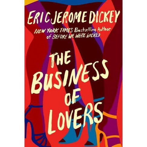 The Business of Lovers - by  Eric Jerome Dickey (Hardcover) - image 1 of 1