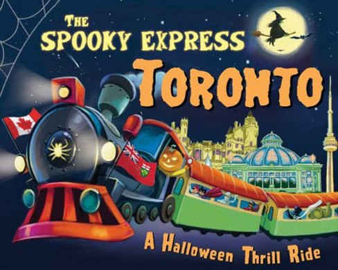 Spooky Express Toronto -  by Eric James (Hardcover) - image 1 of 1