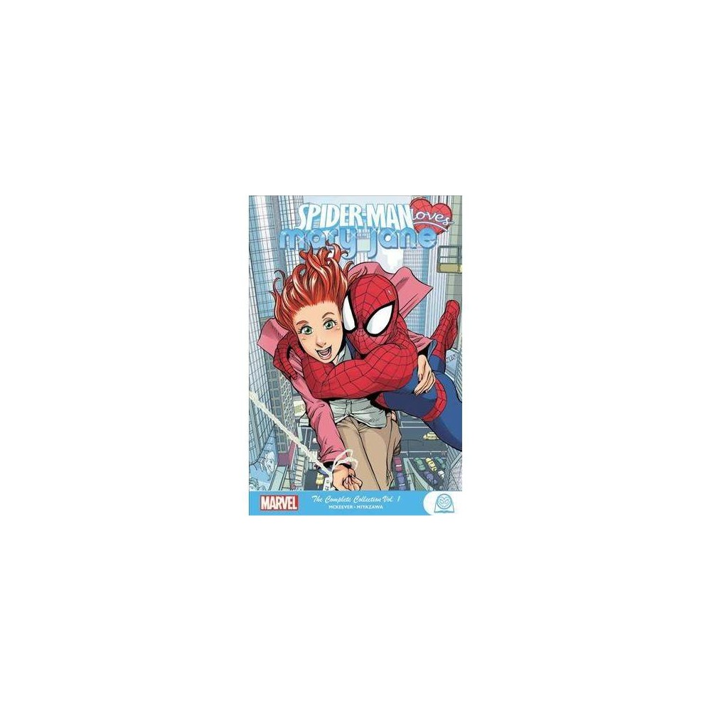 Spider-man Loves Mary Jane - (Spider-man Loves Mary Jane) by Sean McKeever (Paperback)