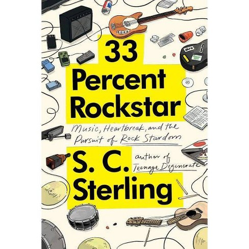 33 Percent Rockstar - by  S C Sterling (Paperback) - image 1 of 1