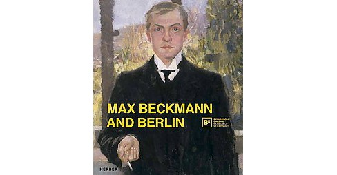 Max Beckmann and Berlin (Paperback) - image 1 of 1