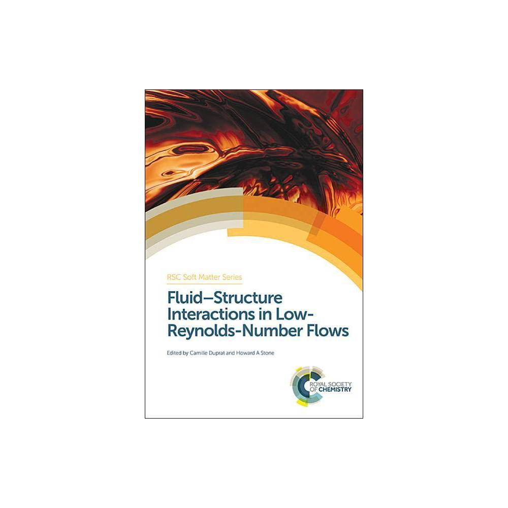 Fluid-Structure Interactions in Low-Reynolds-Number Flows - (Rsc Soft Matter) (Hardcover)