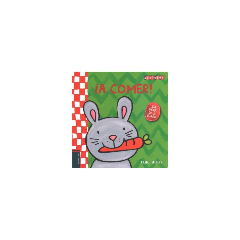 Â¡A comer! / Let's Eat! (Hardcover) (Liesbet Slegers)