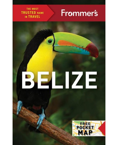 Frommer's Belize -  (Frommer's Belize) by Ali Wunderman (Paperback) - image 1 of 1